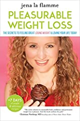 """No points. No calorie counting. Just          trust pleasure and the wisdom of your body.                     """"The key to losing weight is not about enjoying less,"""" teaches Jena la Flamme, """"it's about enjoying more."""" This rev..."""