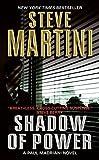 Shadow of Power: A Paul Madriani Novel