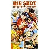 Big Shot: Confessions of a Campus
