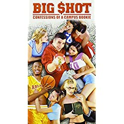 Big Shot - Confessions of a Campus Bookie [VHS]