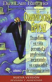 La comunicación eficaz par Ribeiro