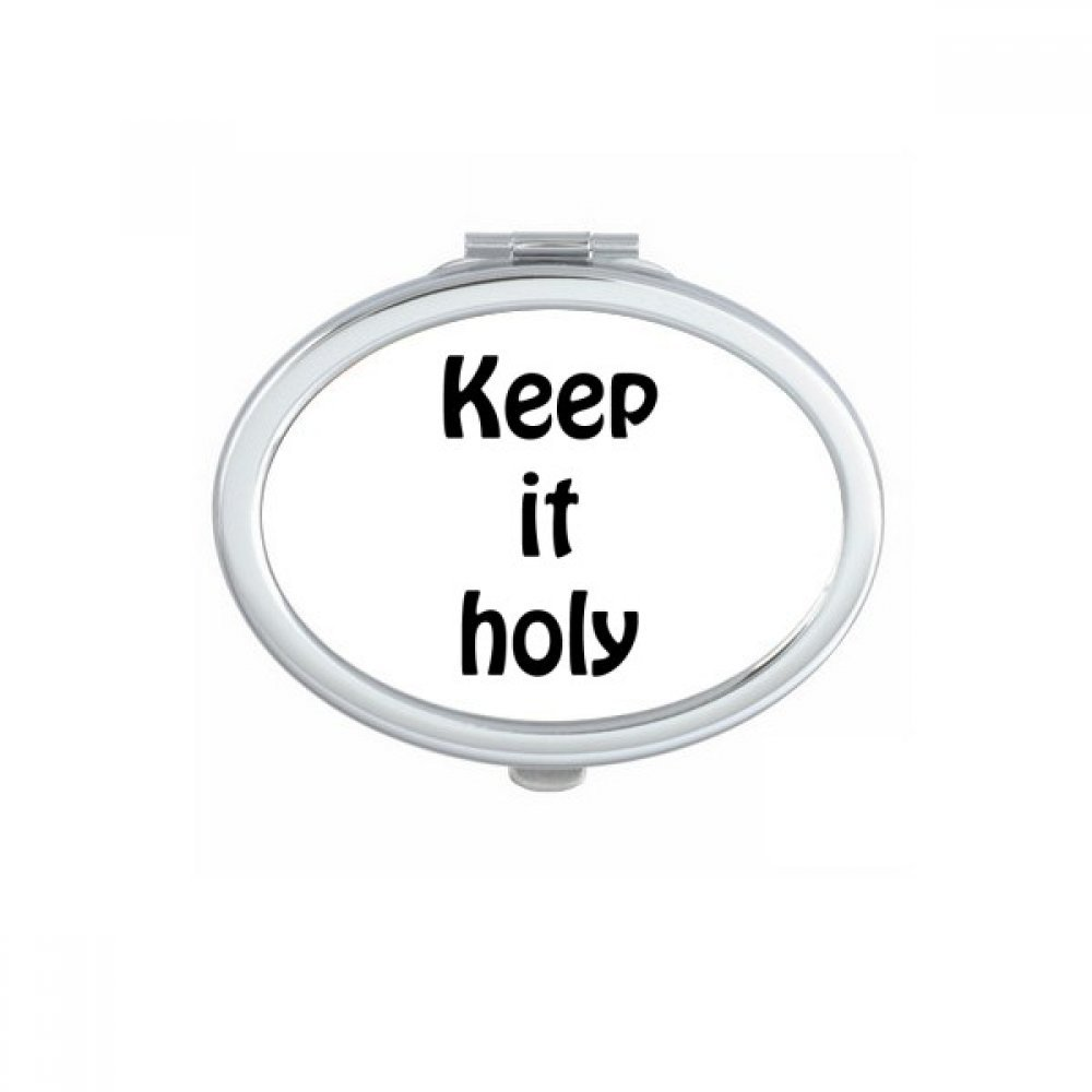 Keep It Holy Christian Quotes Oval Compact Makeup Mirror Portable Cute Hand Pocket Mirrors Gift