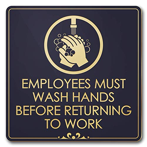 - Employees Must Wash Hands Before Returning to Work Laser Engraved Sign - 5 ¾