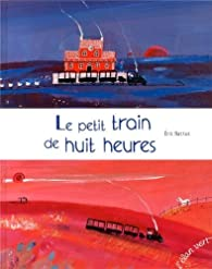 Le petit train de huit heures par Eric Battut