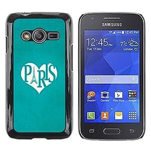 Be Good Phone Accessory // Dura Cáscara cubierta Protectora Caso Carcasa Funda de Protección para Samsung Galaxy Ace 4 G313 SM-G313F // Eifel Tower Love Heart Travel France