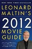 Leonard Maltin's 2012 Movie Guide, Leonard Maltin, 0452297354