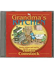 In Grandma's Kitchen: Stories written and read by Eileen Comstock Unabridged