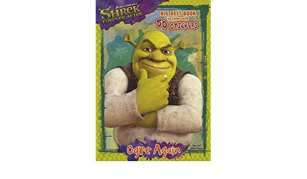 Shrek Forever After Ogre Again Big Best Book to Color ...