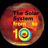 img - for The Solar System from 1 to 10 (Science for Counting) book / textbook / text book
