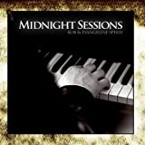 Midnight Sessions by Rob and Evangeline Sperti (2012-05-22)