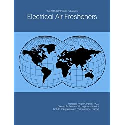 The 2018-2023 World Outlook for Electrical Air Fresheners