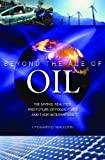 Beyond the Age of Oil, Leonardo Maugeri, 0313381712