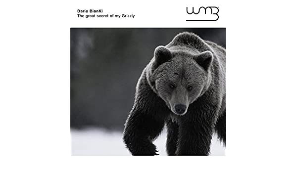 the great secret of my grizzly by dario bianki on amazon music