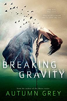 Breaking Gravity (Fall Back Series #2) by [Grey, Autumn]