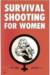 Survival Shooting for Women Paperback