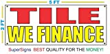 TILE WE FINANCE Banner Sign 2X5 Red & Yellow