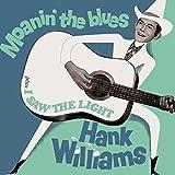 Moanin' The Blues+I Saw The Ligth+6 Bonus Trac