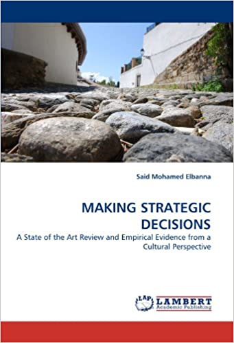 MAKING STRATEGIC DECISIONS: A State of the Art Review and Empirical Evidence from a Cultural Perspective