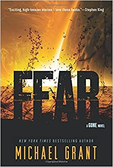 Fear (Gone Novels (Quality)) by Michael Grant (2-Apr-2013)