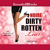 Dirty Rotten Liar: The Misadventures of Mink LaRue |  Noire