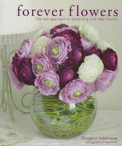 Forever Flowers: The new approach to decorating with fake flowers ...