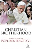 Christian Brotherhood, Ratzinger, Joseph, 0860124169