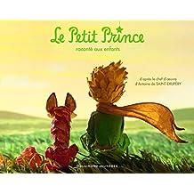 PETIT PRINCE (LE) : RACONTÉ AUX ENFANTS (FILM)