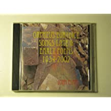 Orpheus:Eurydice. Songs Late & Early, Poems 1954-2002