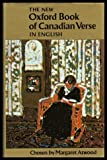 The New Oxford Book of Canadian Verse in English, , 0195403967