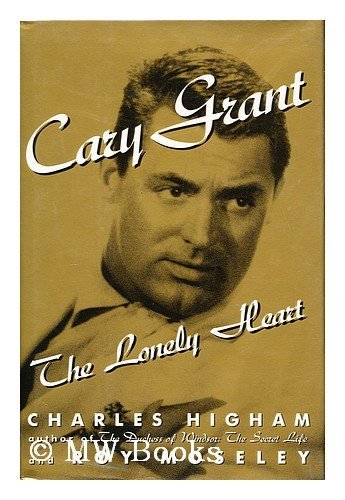 Cary Grant by Charles Higham and Roy Moseley