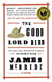 img - for The Good Lord Bird book / textbook / text book