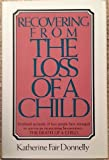 Recovering from the Loss of a Child, Katherine F. Donnelly, 0025321501