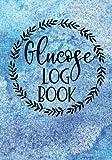 Glucose Log Book: Blood Sugar Tracker