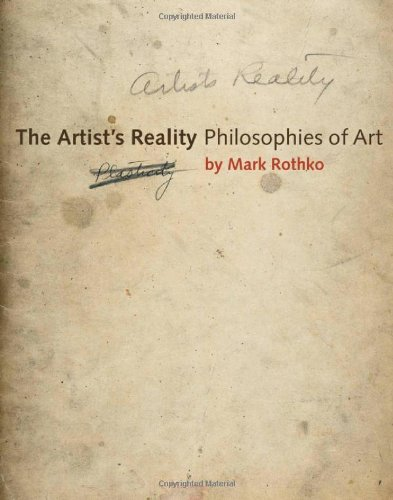 (The Artist's Reality: Philosophies of Art)