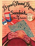 Brown Round Bread Sandwich, Sherry Babette, 1412061814