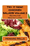 Try It Now! CHICKEN SALADS Volume 2: Recipes for Healthy Living