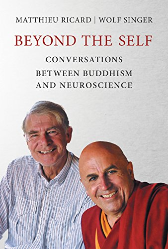 Beyond the Self: Conversations between Buddhism and Neuroscience (MIT Press)