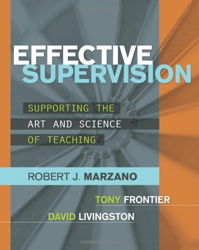 Effective Supervision: Supporting the Art and Science of Teaching (Professional Development) by Marzano Robert J. Frontier Tony Livingston David (2011-05-15) Paperback