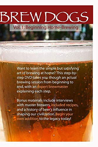 Brew Dogs: Vol. 1 Beginning Home Brewing (Ale Dog)