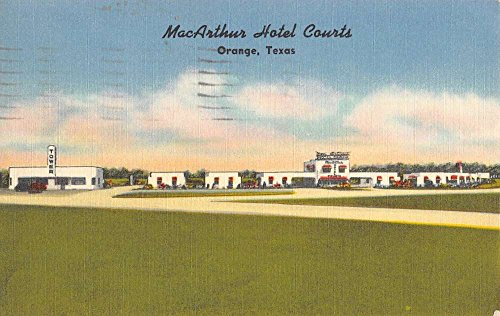 Orange Texas MacArthur Hotel Courts Street View Antique Postcard K94594
