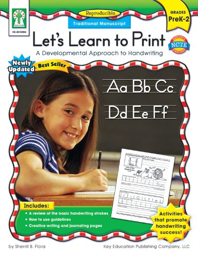 Lets Learn to Print: Traditional Manuscript, Grades PK - 2: A Developmental Approach to Handwriting
