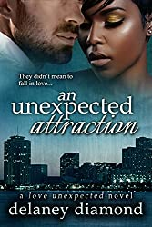 An Unexpected Attraction (Love Unexpected Book 3) (English Edition)