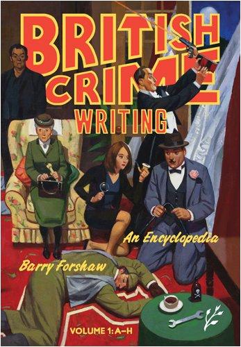 British Crime Writing: An Encyclopedia [2 volumes] by Greenwood