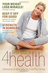 First Place 4 Health: Discover a New Way to Healthy Living Hardcover