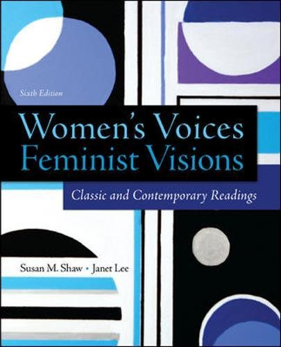 Women's Voices, Feminist Visions: Classic and Contemporary Readings (B&B Sociology)