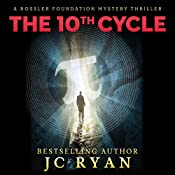 The Tenth Cycle: A Rossler Foundation Mystery, Book 1 | JC Ryan