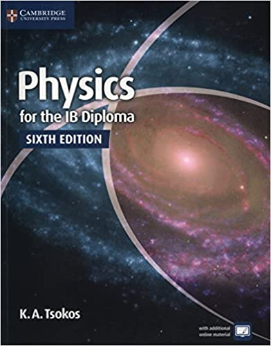 Physics for the IB Diploma Coursebook 6th Edition