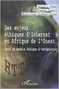 """""""les enjeux ethiques d'internet en afrique de l'ouest"""
