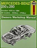 Mercedes-Benz 250 & 280 123 Series Petrol (Oct 76 - 84) Haynes Repair Manual (Haynes Service and Repair Manuals) by Anon (2014-03-21)