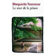 Le tour de la prison (Folio)
